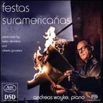 Festas Suramericanas: Piano Music by Heitor Villa-Lobos and Alberto Ginastera