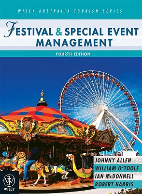 Festival & Special Event Management - Allen, Johnny, and O'Toole, William, and Harris, Robert