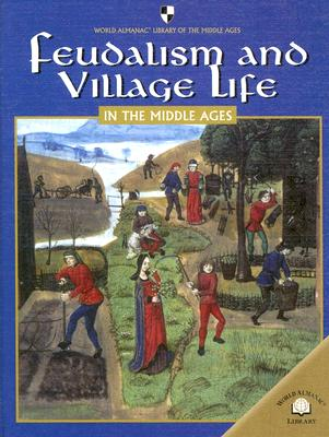 Feudalism and Village Life in the Middle Ages - Padrino, Mercedes