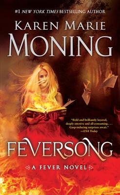 Feversong: A Fever Novel - Moning, Karen Marie