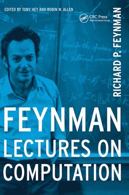 Feynman Lectures On Computation - Feynman, Richard P.