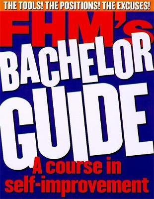 """""""FHM"""" Bachelor Guide - FHM"""