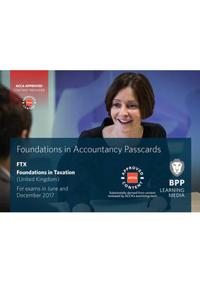 FIA Foundations in Taxation FTX FA2016: Passcards - BPP Learning Media