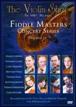 Fiddle Masters Concert Series, Vol. 3: The Violin Shop