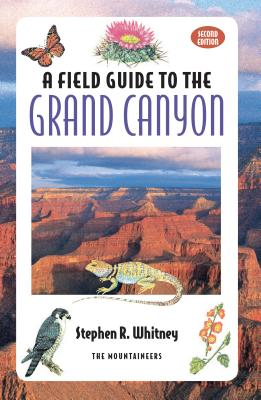 Field Guide to the Grand Canyon -