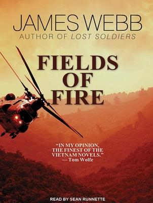 Fields of Fire - Webb, James, and Runnette, Sean (Narrator)