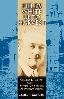 Fields White Unto Harvest - Goff, James