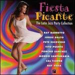 Fiesta Picante: The Latin Jazz Party Collection - Various Artists