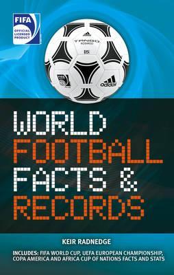 FIFA World Football Facts & Records - Radnedge, Keir