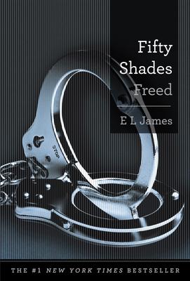 Fifty Shades Freed - James, E L
