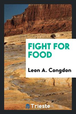 Fight for Food - Congdon, Leon a