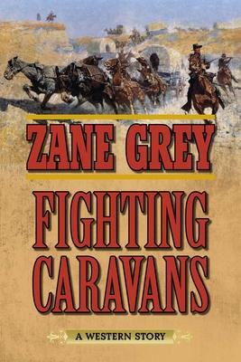 Fighting Caravans - Grey, Zane
