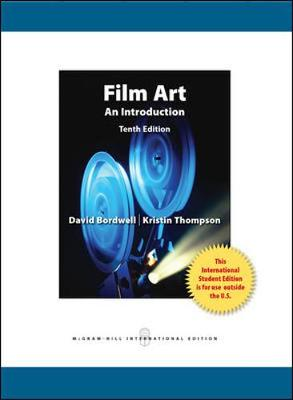 Film Art: An Introduction - Bordwell, David, and Thompson, Kristin