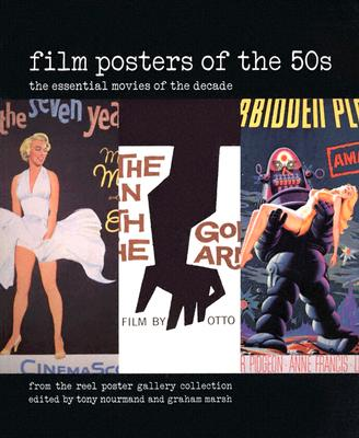 Film Posters of the 50s - Nourmand, Tony (Editor), and Marsh, Graham (Editor)