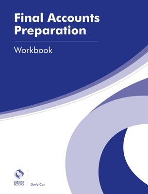 Final Accounts Preparation Workbook - Cox, David