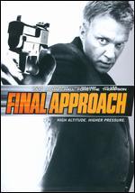 Final Approach - Armand Mastroianni