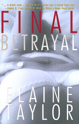 Final Betrayal - Taylor, Elaine