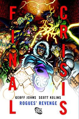 Final Crisis: Rogues' Revenge Hc - Johns, Geoff
