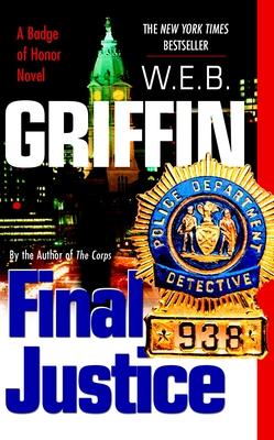 Final Justice - Griffin, W E B