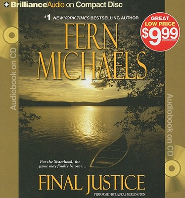 Final Justice - Michaels, Fern, and Merlington, Laural (Read by)