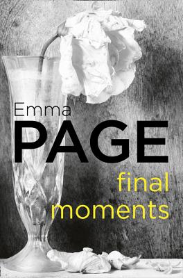 Final Moments - Page, Emma