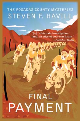 Final Payment: A Posadas County Mystery - Havill, Steven F