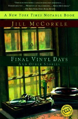 Final Vinyl Days - McCorkle, Jill