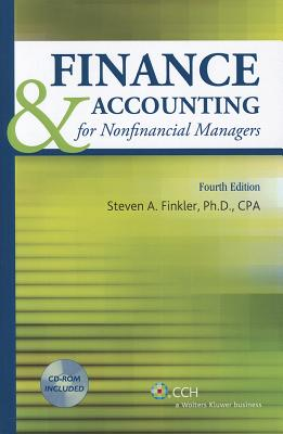Finance & Accounting for Nonfinancial Managers - Finkler, Steven A, PhD, CPA