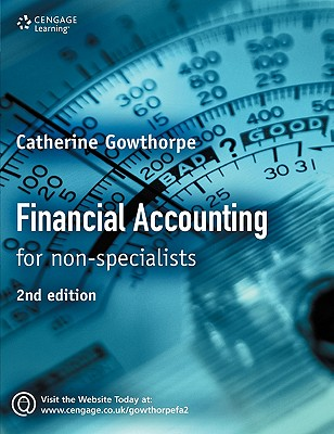 Financial Accounting: For Non Specialists - Gowthorpe, Catherine, and Gowthorpe