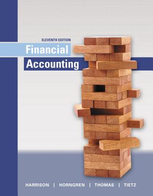 Financial Accounting Plus Mylab Accounting with Pearson Etext -- Access Card Package - Harrison, Walter T, and Horngren, Charles T, and Thomas, C William