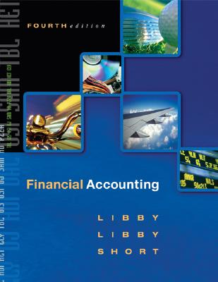 Financial Accounting with Topic Tackler CD-ROM, Nettutor, and Powerweb Package - Libby, Robert, and Libby, Patricia, and Short, Daniel G