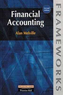 Financial Accounting - Melville, Alan