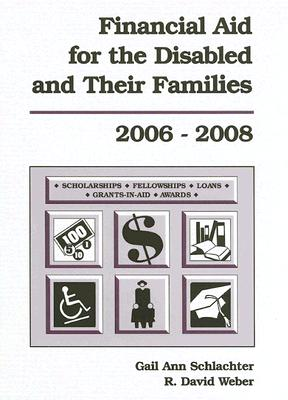 Financial Aid for the Disabled and Their Families - Schlachter, Gail Ann