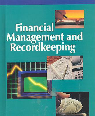 Financial Management and Recordkeeping - Stewart, Jeffrey R, Ed