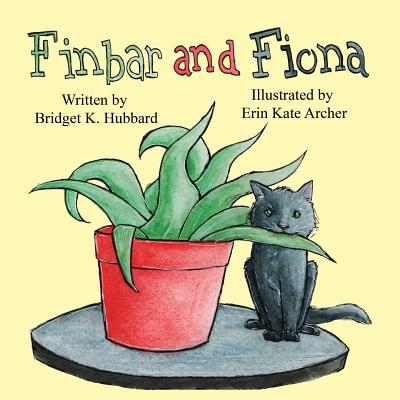 Finbar and Fiona - Hubbard, Bridget K