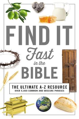 Find It Fast in the Bible - Thomas Nelson