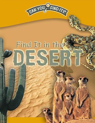 Find It in the Desert - Phillips, Dee