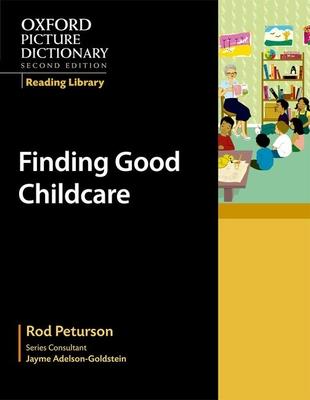 Finding Good Childcare - Peturson, Rod