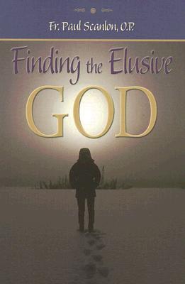 Finding the Elusive God - Scanlon, Paul