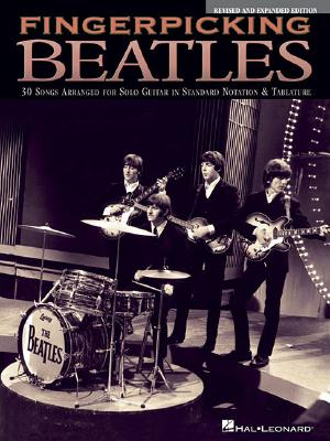 Fingerpicking Beatles: 30 Songs Arranged for Solo Guitar in Standard Notation & Tablature - Hal Leonard Publishing Corporation (Creator)