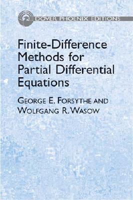 Finite-Difference Methods for Partial Differential Equations - Forsythe, George E, and Wasow, Wolfgang Richard