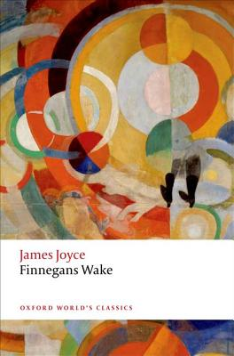 Finnegans Wake - Joyce, James, and Henkes, Robbert-Jan (Editor), and Bindervoet, Erik (Editor)