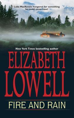 Fire and Rain - Lowell, Elizabeth
