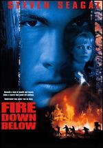 Fire Down Below - Felix Enriquez Alcala