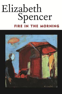 Fire in the Morning - Spencer, Elizabeth