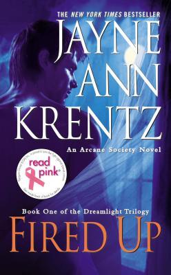 Fired Up - Krentz, Jayne Ann