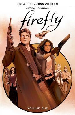 Firefly: The Unification War Vol. 1 - Whedon, Joss (Creator), and Pak, Greg
