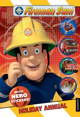 Fireman Sam Holiday Annual -