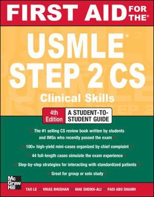 First Aid for the USMLE Step 2 CS - Le, Tao, M.D.