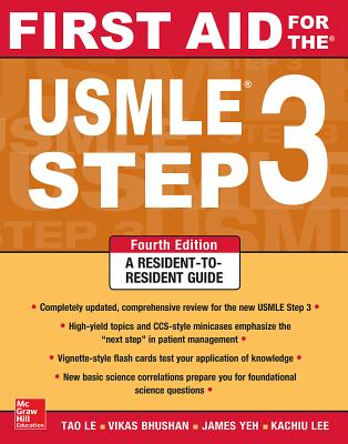 First Aid for the USMLE Step 3 - Le, Tao, M.D., and Bhushan, Vikas, M.D.